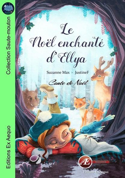 Le Noel enchanté D'Ellya