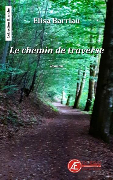 Le chemin de traverse