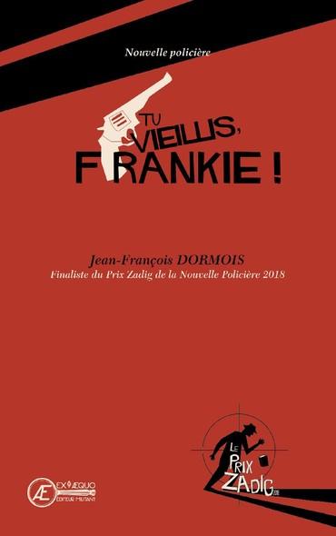 Tu vieillis Franckie