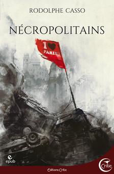 Nécropolitains | Rodolphe Casso