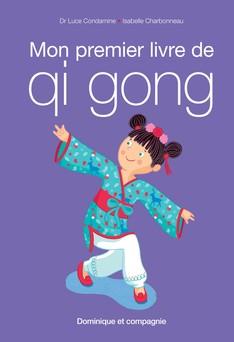 Mon premier livre de qi gong | Luce Condamine
