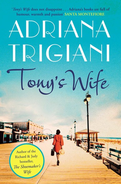 Tony's Wife : : the perfect romantic novel from the author of Big Stone Gap