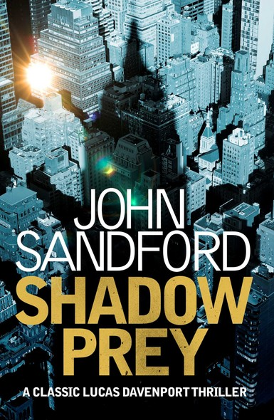 Shadow Prey : Lucas Davenport 2