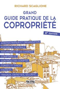 Grand guide pratique de la copropriété | Richard Scaglione