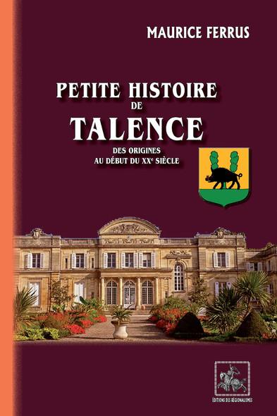 Petite Histoire de Talence : des origines au début du XXe siècle