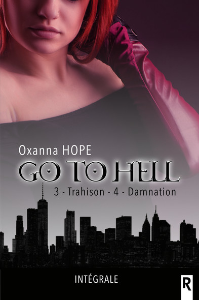Go to hell : 3 - Trahison & 4 - Damnation