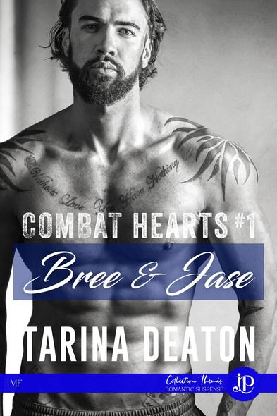 Bree & Jase : Combat hearts #1