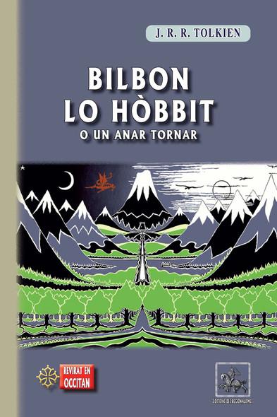Bilbon lo Hòbbit (o un anar tornar) : revirada en occitan del Lengadòc