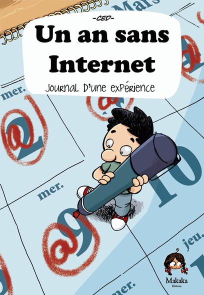 Un an sans internet – Journal d'une expérience