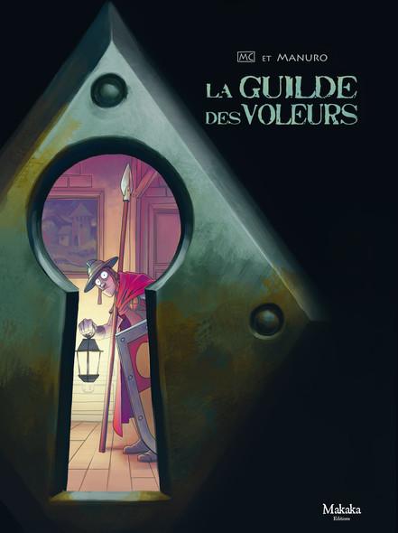 La guilde des voleurs – Armures de cuir et vieilles capuches