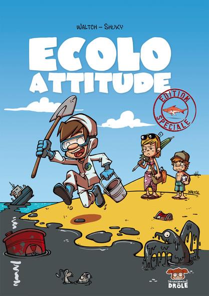Ecolo attitude – Edition spéciale