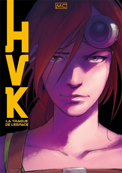 HVK – La traque de l'espace