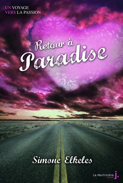 Retour à Paradise. Paradise, tome 2  :  Un voyage vers la passion, tome 2
