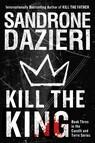 Kill the King : A Novel