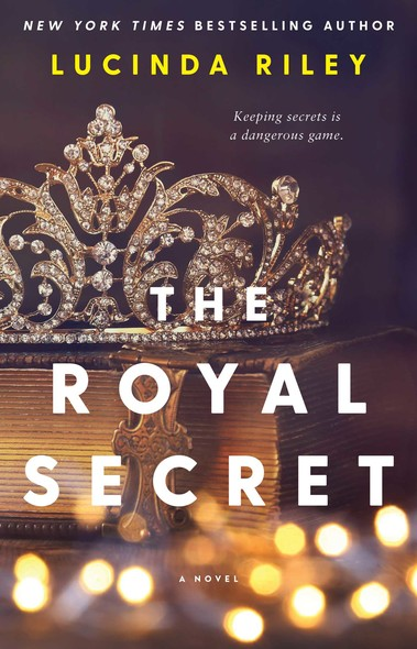 The Royal Secret : A Novel