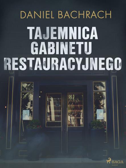 Tajemnica gabinetu restauracyjnego
