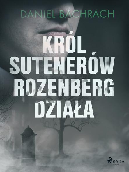 Król sutenerów Rozenberg działa