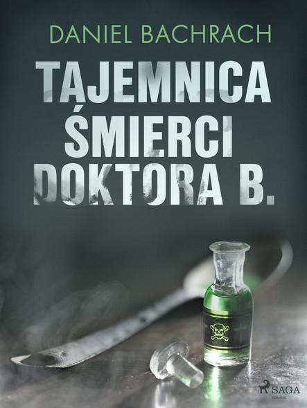 Tajemnica śmierci doktora B.