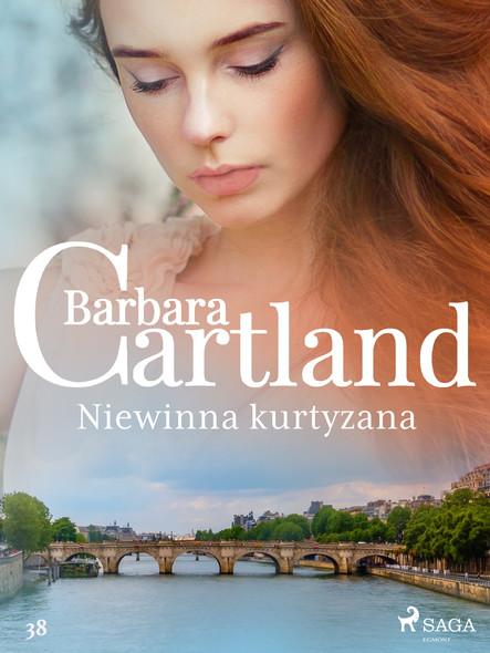 Niewinna kurtyzana - Ponadczasowe historie miłosne Barbary Cartland