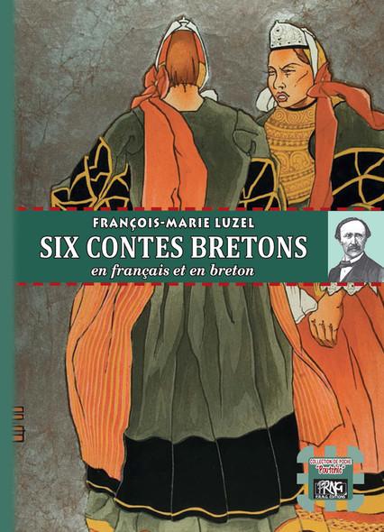 Six contes bretons : (en français et en breton)