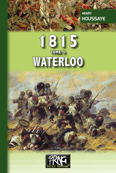 1815 • Tome 2 : Waterloo