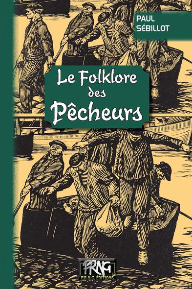 Le Folklore des Pêcheurs