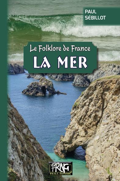 Folklore de France : la Mer : (Tome 2-a)