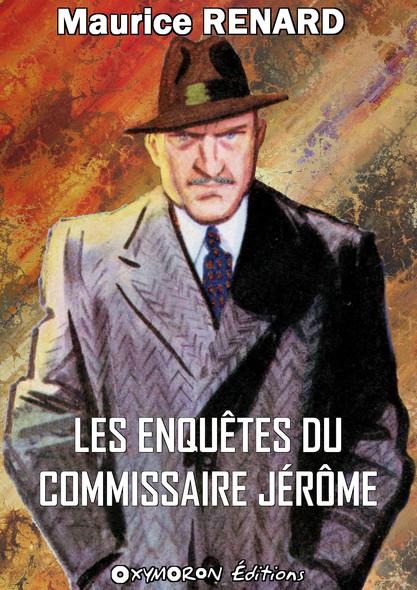 Les enquêtes du commissaire Jérôme
