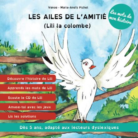 Les ailes de l'amitié (Lili la colombe)