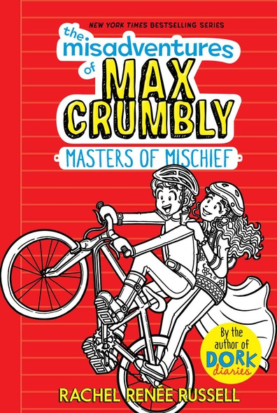 The Misadventures of Max Crumbly 3 : Masters of Mischief