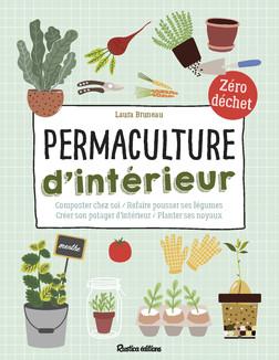 Permaculture d'intérieur : Composter chez soi - Refaire pousser ses légumes - Créer son potager d'intérieur - Planter ses noyaux | Laura Bruneau