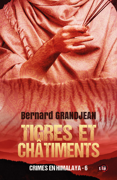 Tigres et châtiments : Crimes en Himalaya tome 6