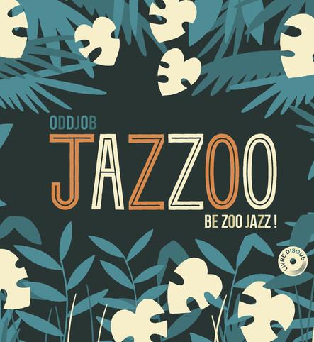 Jazzoo - Be Zoo Jazz!