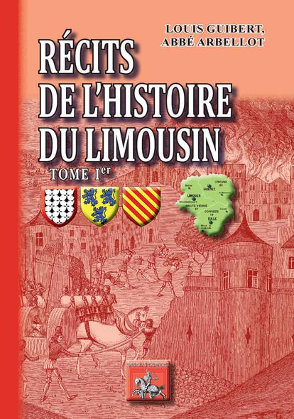 Récits de l'Histoire du Limousin (Tome Ier)