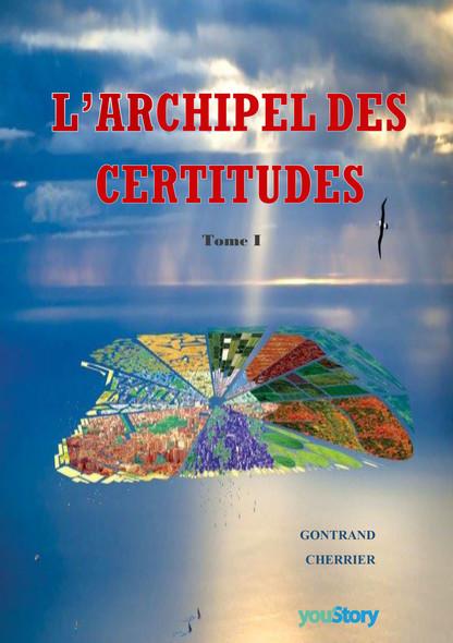 L'archipel des certitudes