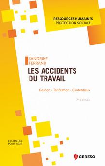 Les accidents du travail : Gestion   tarification   contentieux | Sandrine Ferrand