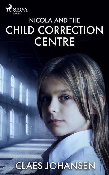 Nicola and the Child Correction Centre