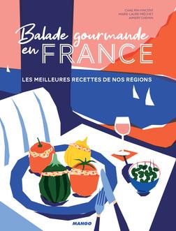 Balade gourmande en France : Les meilleures recettes de nos régions | Chae Rin Vincent