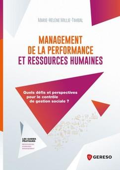 Management de la performance et ressources humaines : Quels défis et perspectives pour le contrôle de gestion sociale ? | Marie-Hélène Millie-Timbal