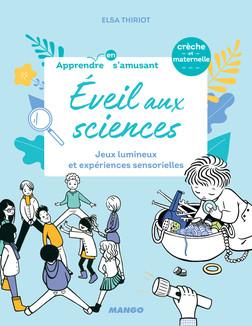 Éveil aux sciences : Jeux lumineux et expériences sensorielles | Elsa Thiriot