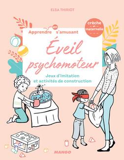 Éveil psychomoteur : Jeux d'imitation et activités de construction | Elsa Thiriot