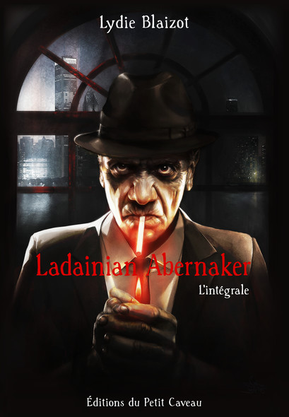 Ladainian Abernaker - l'intégrale
