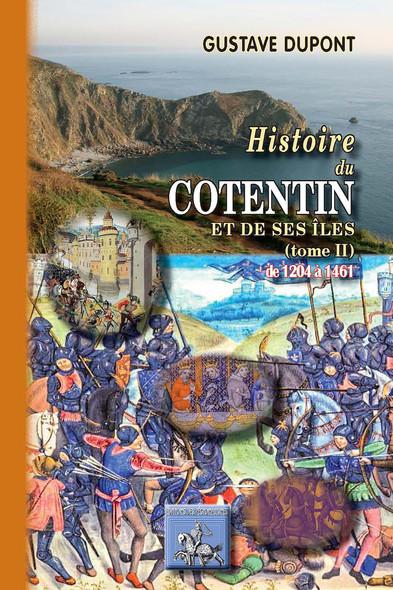 Histoire du Cotentin et de ses îles (Tome 2 : de 1205 à 1461)