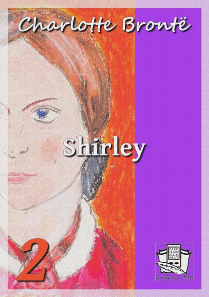 Shirley : Tome II