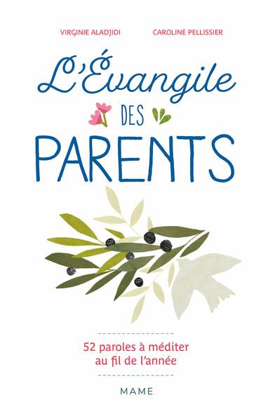 L'évangile des parents : 52 paroles de Jésus à méditer au fil de l'année