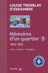 Mémoires d'un quartier 1 : 1954-1959