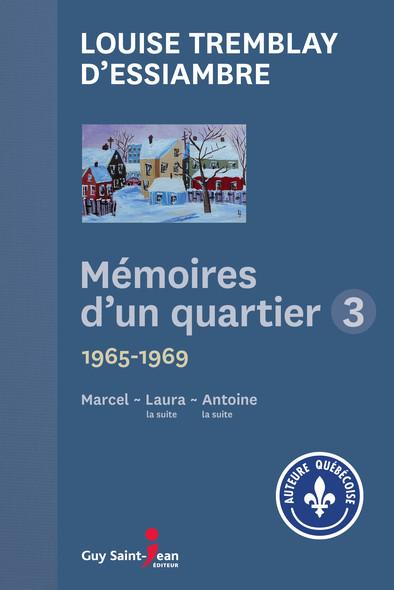 Mémoires d'un quartier 3 : 1965-1969
