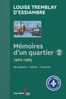 Mémoires d'un quartier 2 : 1960-1965