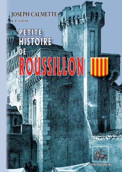 Petite Histoire de Roussillon