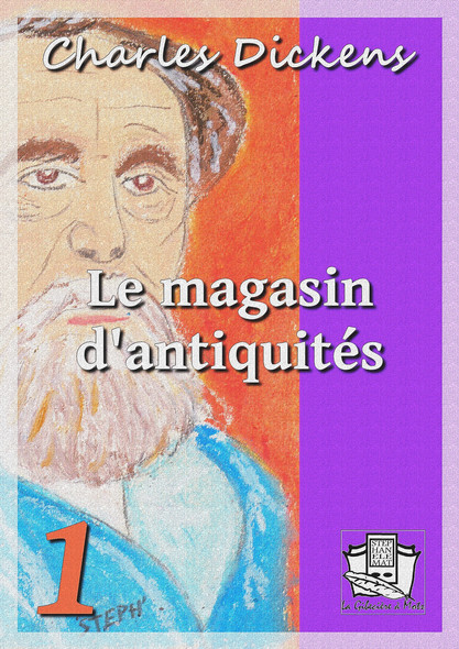 Le magasin d'antiquités : Tome I
